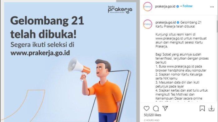 Kartu Prakerja Gelombang 21 sudah dibuka hari ini, Kamis (16/9/2021).