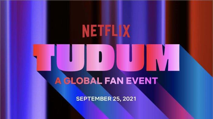 Netflix-Hadirkan-Acara-Penggemar-Global-Pertama-Bertajuk-TUDUM-Simak-Cara-Bergabungnya.jpg