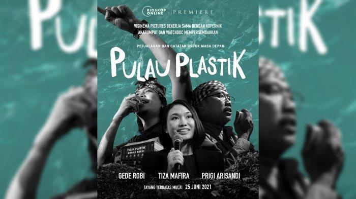 Film Pulau Plastik menceretikan betapa mengerikannya dampak dari polusi sampah plastik bagi lingkungan dan kesehatan manusia.