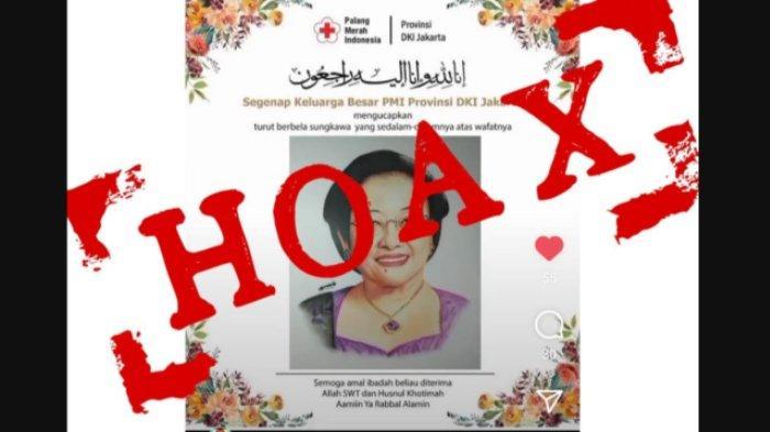 Beredar flayer ucapan duka cita untuk Ketua Umum PDI-P Megawati Soekarnoputri. PMI DKI Jakarta menegaskan bahwa itu berita bohong alias hoaks.