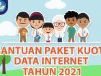 Bantuan Kuota Data Internet 2021
