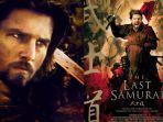 Sinopsis The Last Samurai, Tayang di Bioskop Trans TV Malam Ini Pukul 18.30 WIB