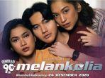 Film - Generasi 90an Melankolia (2020)