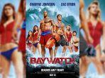 Sinopsis film Baywatch, Aksi The Rock Penjaga Pantai, Tayang Malam Ini Pukul 21.00 WIB di Trans TV