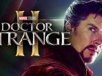 Kevin Feige Konfirmasi Doctor Strange 2 Sudah Memasuki Minggu Terakhir Produksi