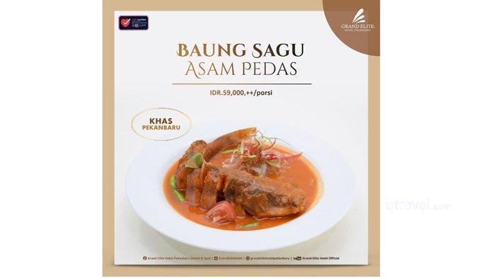 Pepito Restaurant Grand Elite Hotel Pekanbaru hadirkan kuliner terbaru Baung Sagu Asam Pedas .