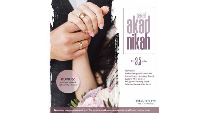 Paket Pernikahan di Grand Elite Hanya Rp 3,5 Juta Untuk 35 Pax