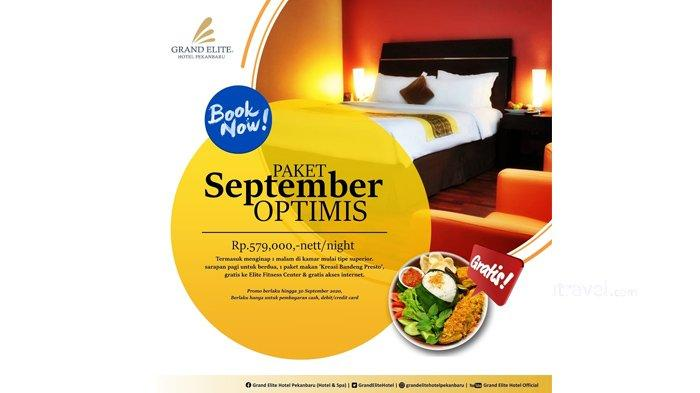 Grand Elite Hotel Pekanbaru Hadirkan Banyak Gratisan Lewat Promo September Optimis