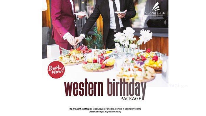 Grand Elite Hotel Pekanbaru Hadirkan Western Birthday Package, Hanya Rp 99 ribu per Pax