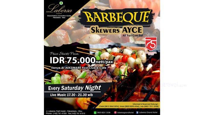 Malam Minggu Sambil Barbeque-an di Labersa, Makan Sepuasnya Hanya Rp 75 Ribu