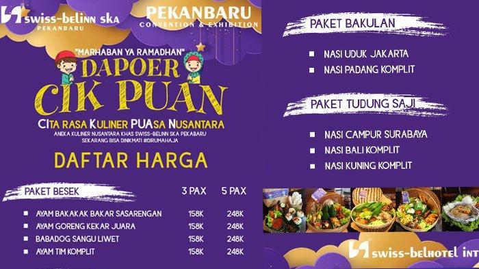 Dapoer Cik Puan Hadirkan Kuliner Nusantara Khas Swiss-Belinn SKA Pekanbaru
