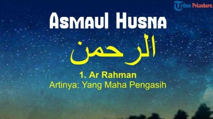 99 Nama Allah SWT atau AsmaulHusna