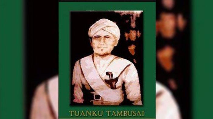 Perjuangan Pahlawan Nasional Tuanku Tambusai