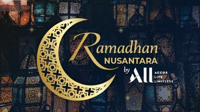 Accor Live Limitless Luncurkan Penawaran Rediscover Indonesia, Hadirkan Hidangan Ramadhan Nusantara