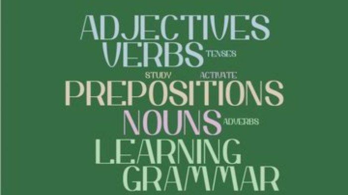 Jenis Verb, Penjelasannya dan Contoh Kalimat Bahasa Inggris