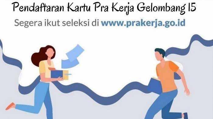 PROSES Seleksi Penerima Kartu Prakerja, Ini Kategori Pekerjaan Terlarang Tidak Boleh Mendaftar