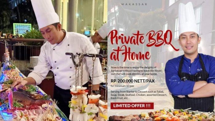 #DiRumahAja, Aryaduta Makassar Siapkan Paket BBQ, Koki Masak Langsung di Tempat Anda